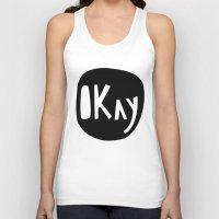okay Tank Tops featuring Okay by ParthKothekar