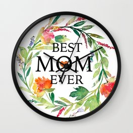 Best mom ever text-colorful wreath Wall Clock