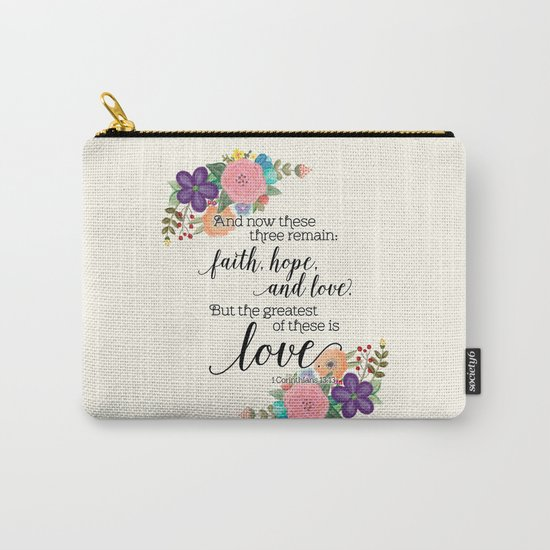 The Greatest of These is Love (floral) Carry-All Pouch