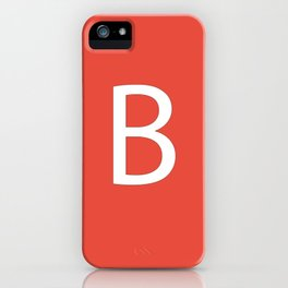 Letter B Initial Monogram - White on Alizarin iPhone Case