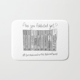 Are you addicted yet? Bath Mat