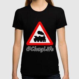 #ChugLife Warning Train T-shirt
