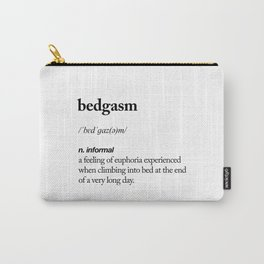 Bedgasm black and white contemporary minimalism typography design home wall decor bedroom Carry-All Pouch