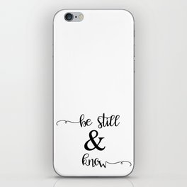 Be Still and Know Psalm 46:10 iPhone Skin