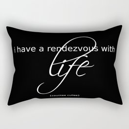 life is a rendezvous Rectangular Pillow