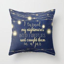 Nightmares Into Fireflies Throw Pillow