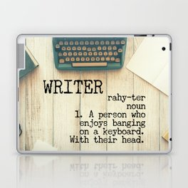 Writer - rahy-ter - 1. A person who enjoys banging on a keyboard. With their head. Laptop & iPad Skin