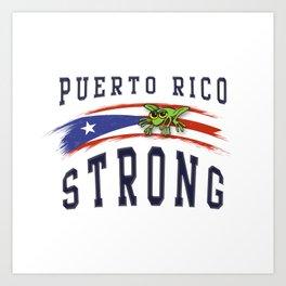 PUERTO RICO STRONG Art Print