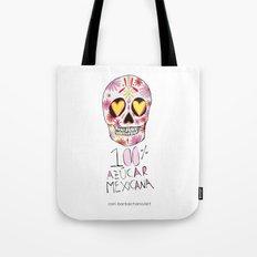 100% azucar mexicana Tote Bag