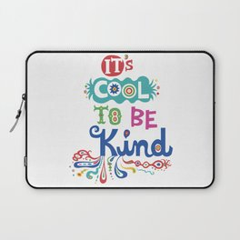 It's Cool To Be Kind Laptop Sleeve