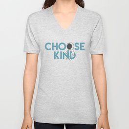 Choose Kind Unisex V-Neck