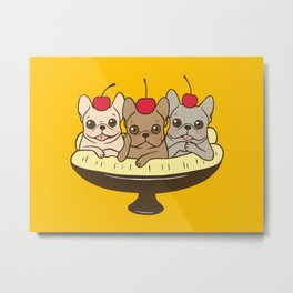 These Frenchies want to be your sweet banana split dessert Metal Print