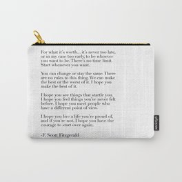 for what it's worth - fitzgerald quote Carry-All Pouch