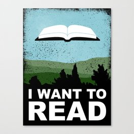I Want to Read Canvas Print