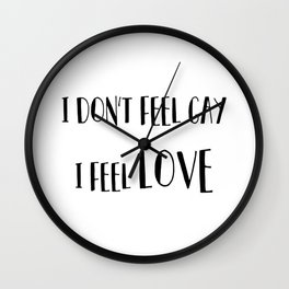 it's about the feeling Wall Clock