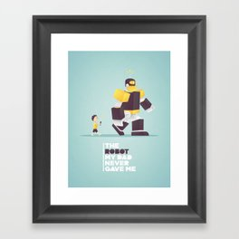 the robot my dad never gave me Framed Art Print