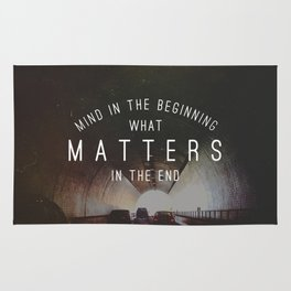Mind What Matters Rug