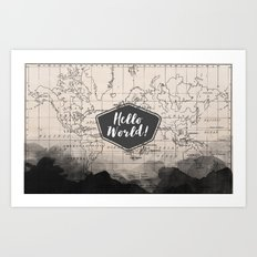 Hello World! Art Print