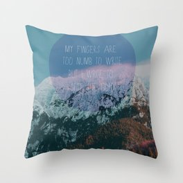 Spite the Cold Throw Pillow