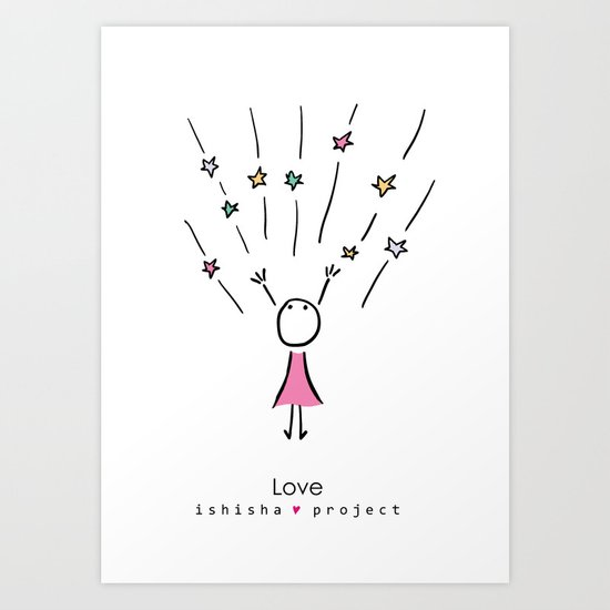 LOVE by ISHISHA PROJECT Art Print