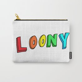 LOONY Carry-All Pouch