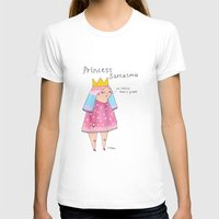 rubyetc T-shirts featuring princess sarcasmo by rubyetc