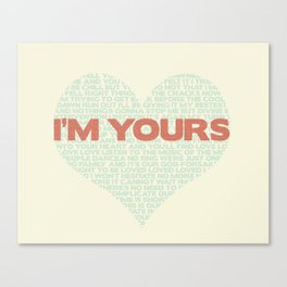 I'm Your's Jason Mraz Song Heart Typography Canvas Print