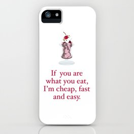 WHAT YOU EAT iPhone Case