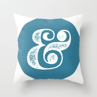 ampersand Throw Pillows featuring Ampersand by AndyGD