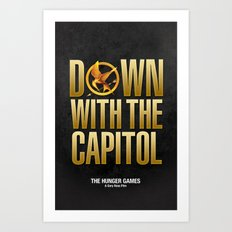 Hunger Games - Down With the Capitol Art Print