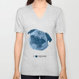 I love my dog - Pug, blue Unisex V-Neck