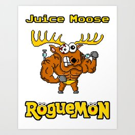 Juice Moose Art Print
