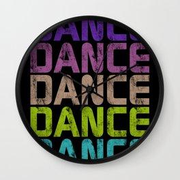Dance Dance Dance (Galaxy)  Wall Clock