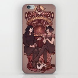 Stay Sexy and Don't Get Murdered iPhone Skin