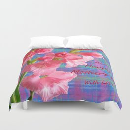 Pink Gladiolus - Mother's Day Duvet Cover
