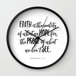 Hebrews 11:1 - Bible Verse Wall Clock