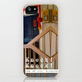 KNOCK KNOCK (ANG MO KIO) iPhone Case