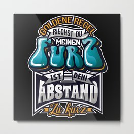 Keep Distance! Do You Smell My Fart Metal Print