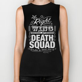 Right Wing Death Squad 6 Biker Tank