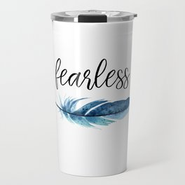Fearless Travel Mug