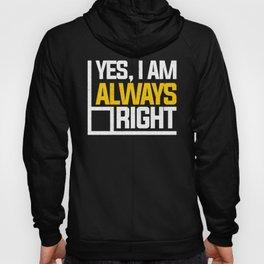 Yes, I'm Always Right Math Teacher Mathematician Design Hoody