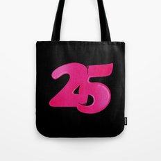 25 Tote Bag