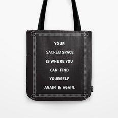 sacred space Tote Bag