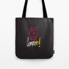 Come on ! Tote Bag