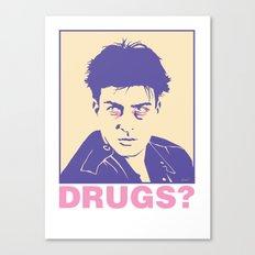 DRUGS? Canvas Print