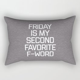 Favorite F-Word Funny Quote Rectangular Pillow