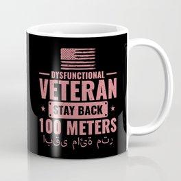 Dysfunctional Veteran Stay Back 100 Meters Arabic Coffee Mug