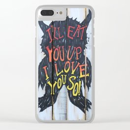 Eat You Up Clear iPhone Case