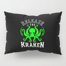 Release The Kraken Pillow Sham