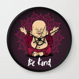Be Kind Little Buddha Cute Smiling Buddha over mandala Wall Clock